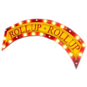 Roll Up Roll Up Sign